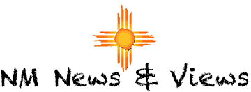New Mexico News and Views